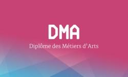 DMA - Diplôme des Métiers d'Arts